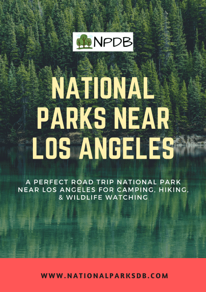 National Parks near Los Angeles